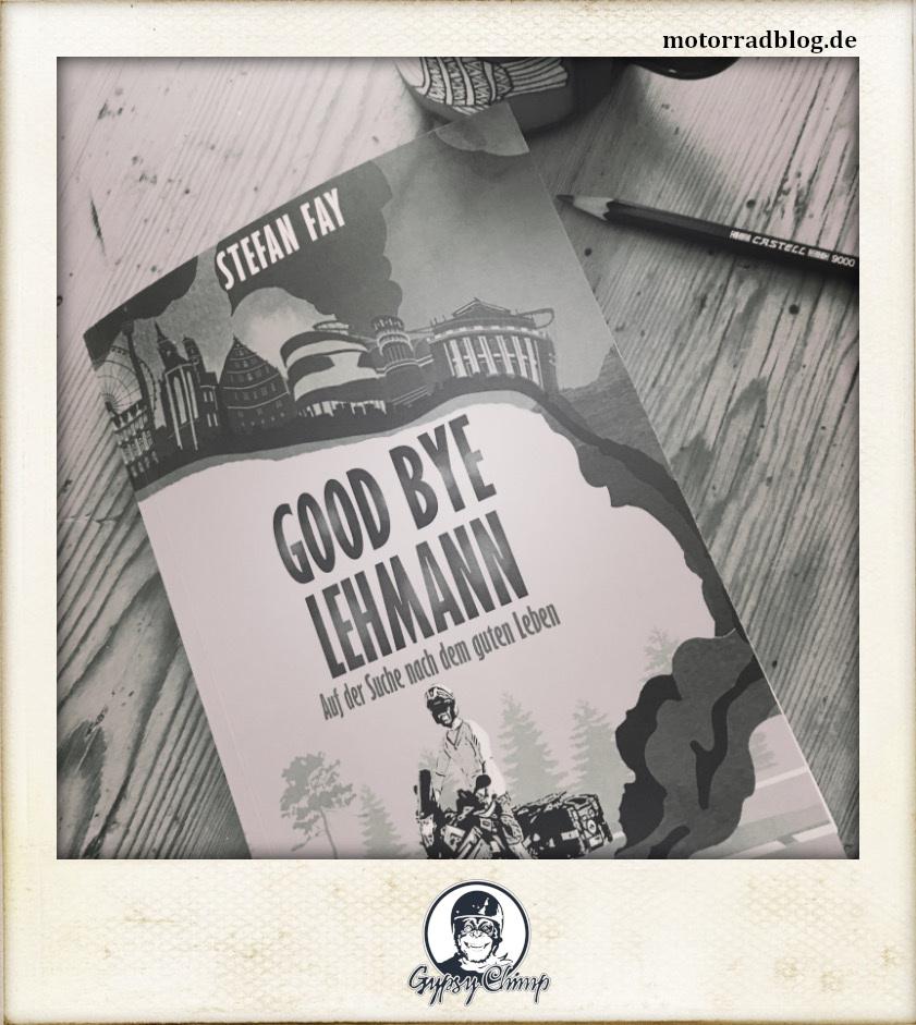 [Hier ist eigentlich ein Bild: Fotografie des Buchs von Stefan Fay: Good Bye Lehmann.]